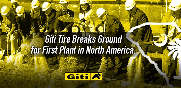 Giti Tire Breaks Ground in North America